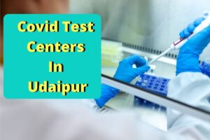 covid test centers in Udaipur